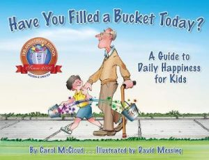 popular kid's books - have you filled a bucket today