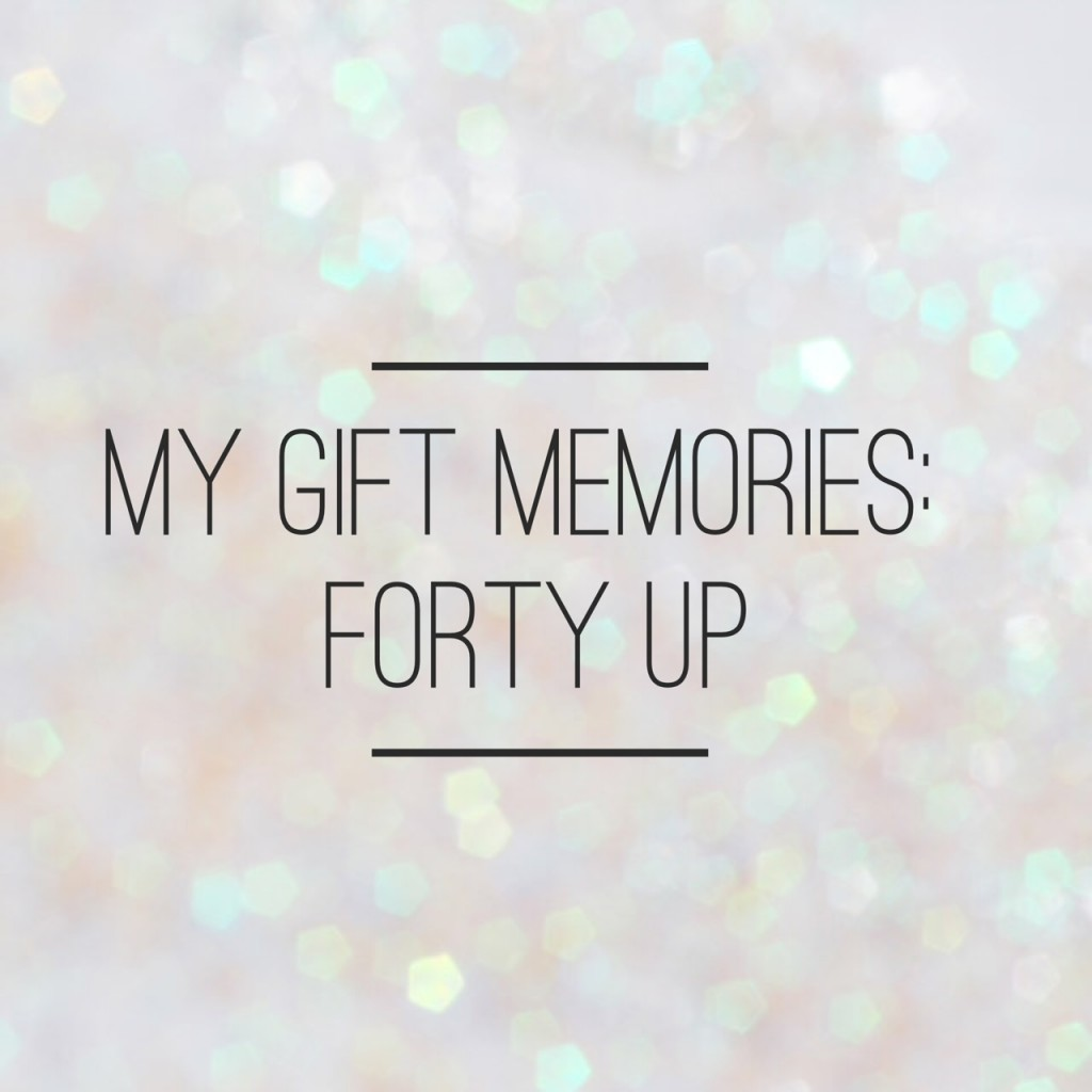 My gift memories - Forty Up