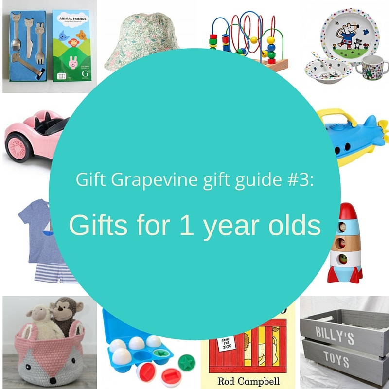 Gift Grapevine gift guide # 3 – Gifts for 1 year olds