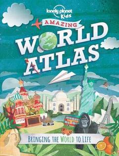 LP Kids Amazing World Atlas