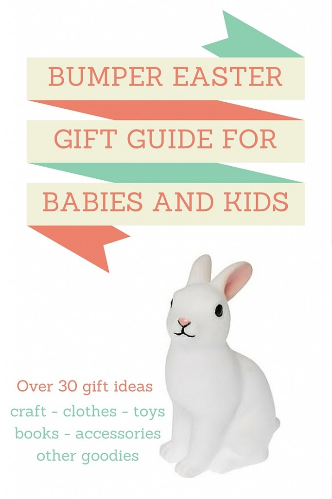 Bumper Easter Gift Guide - Easter gift guide for babies and kids - Gift Grapevine