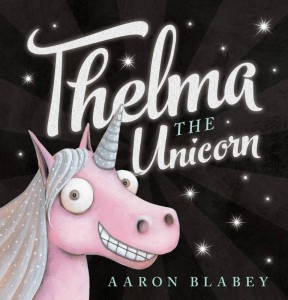 thelma the unicorn - 15 gift ideas for kids crazy about unicorns - Gift Grapevine