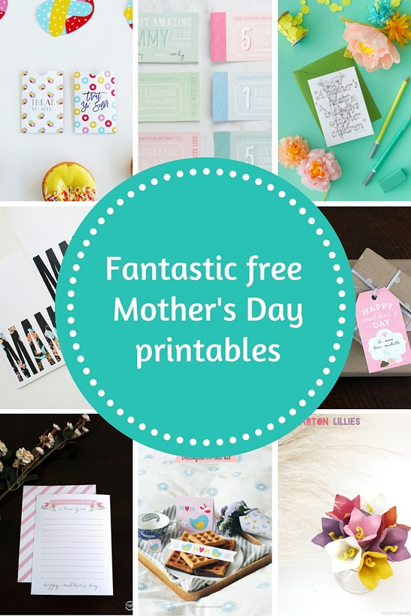 Fantastic free Mother's Day printables