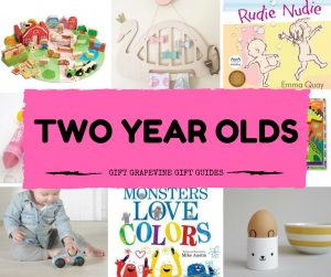 Gift Grapevine baby and kids gift guides - two year old