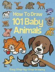 great-gifts-for-seven-to-nine-year-olds-how-to-draw-101-baby-animals
