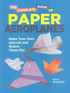 great-gifts-for-seven-to-nine-year-olds-the-complete-book-of-paper-aeroplanes