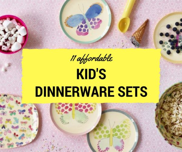 affordable kid's dinnerware sets - guest post for Kidgredients