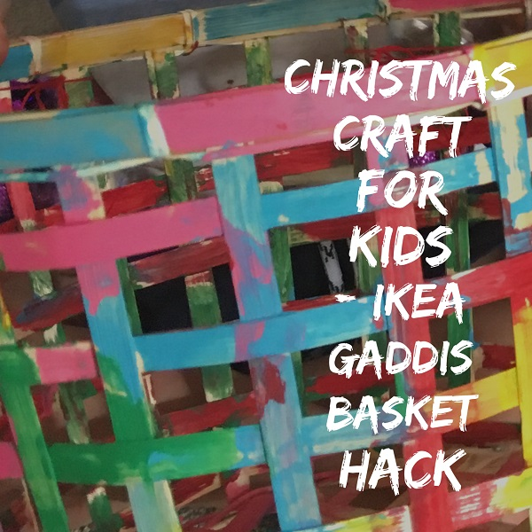 Christmas craft for kids - IKEA GADDIS basket hack