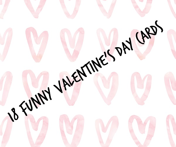 18 funny Valentine's Day cards - Gift Grapevine