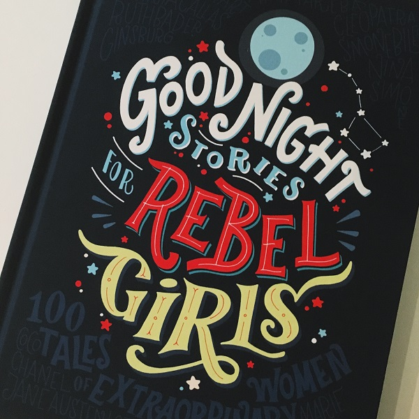 Good Night Stories for Rebel Girls - Gift Grapevine book review