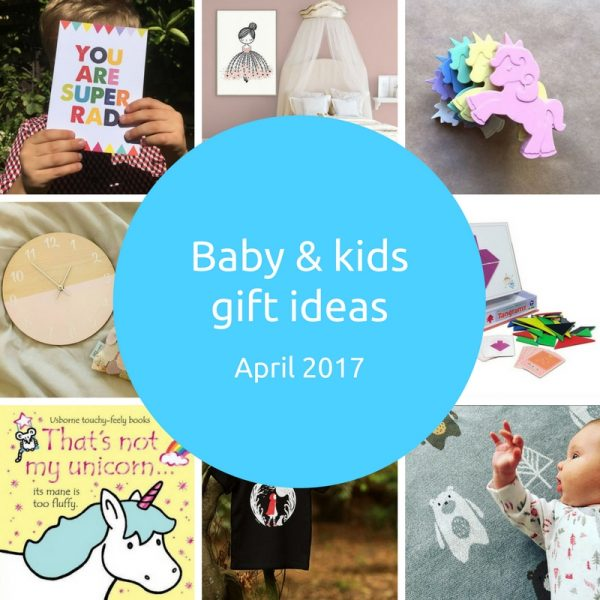 fantastic baby and kids gifts - April 2017 - Gift Grapevine