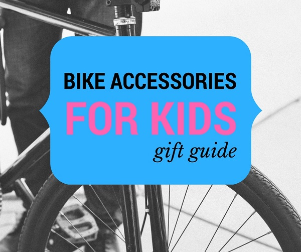 bike accessories for kids - gift guide