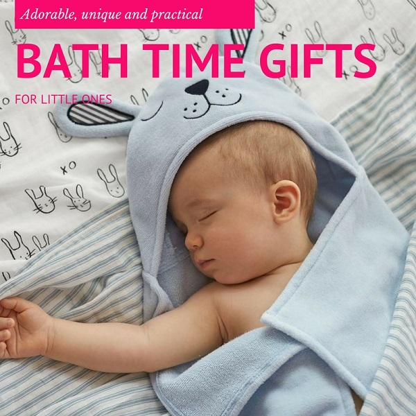 Bath time gifts for little ones - Gift Grapevine