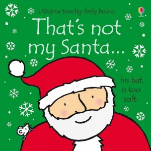 christmas themed gifts - Thats Not My Santa