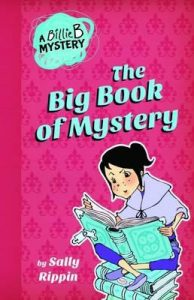 Seven to nine year old gift ideas - Billie B big book of mystery