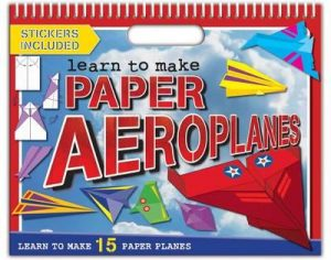 Seven to nine year old gift ideas - learn to make paper aeroplanes