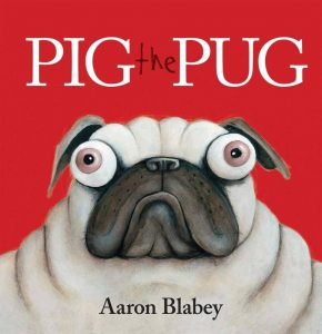 Three year old gift ideas - Pig the Pug