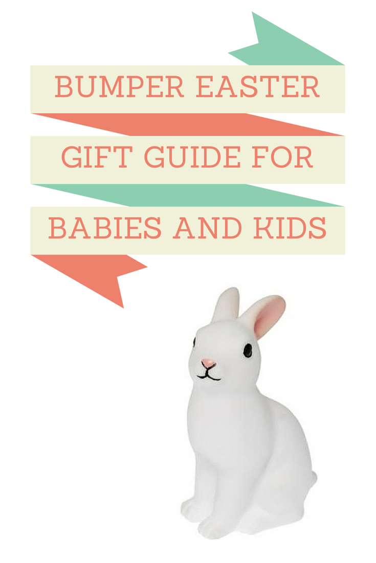 Bumper Easter gift guide for babies and kids