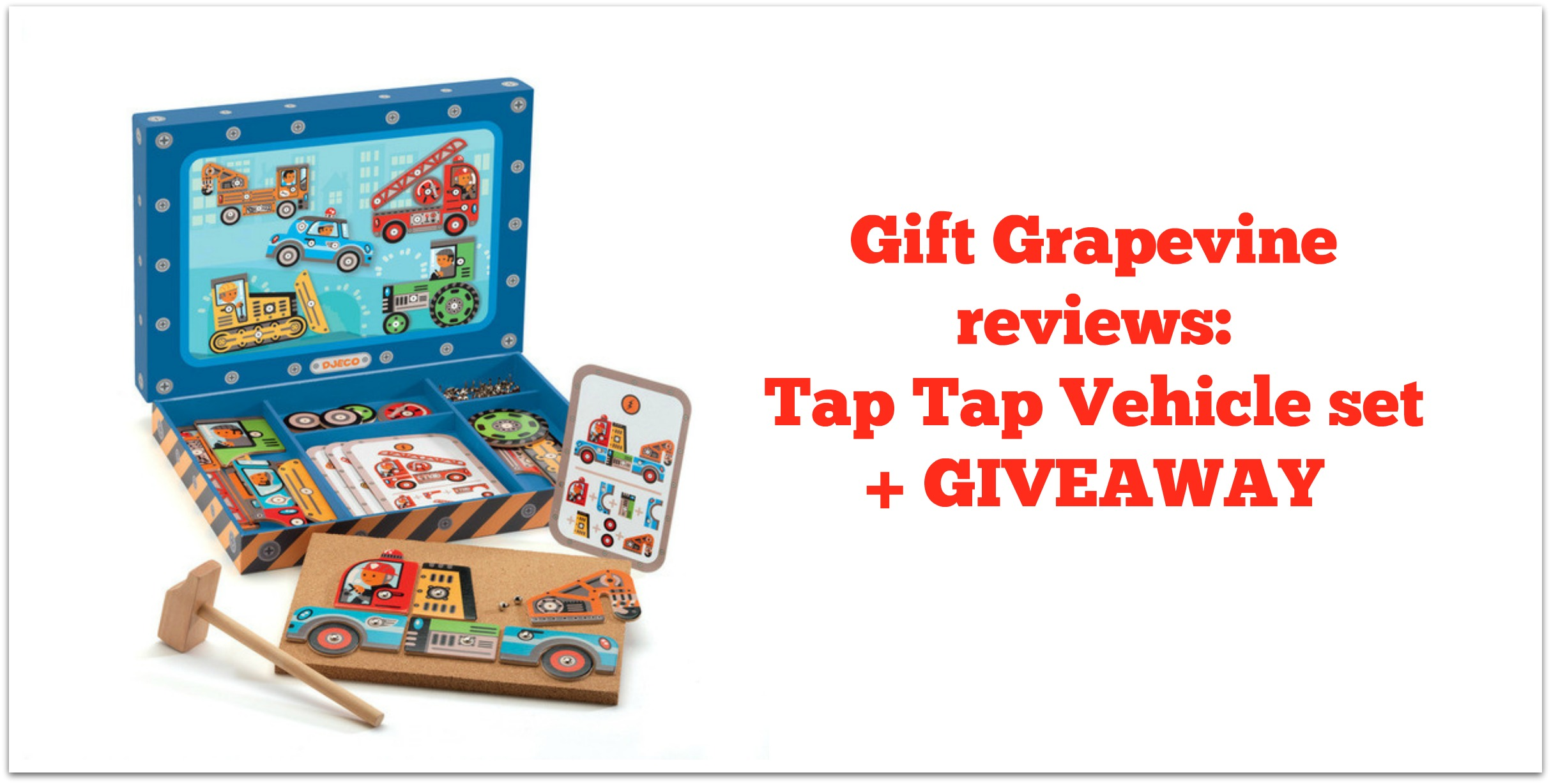 Gift Grapevine reviews: Tap Tap Vehicle set + GIVEAWAY