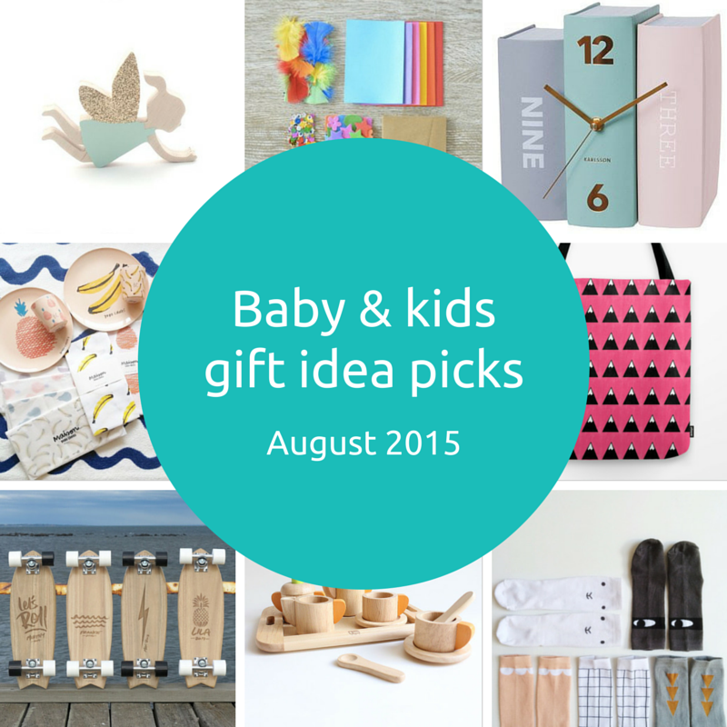 Baby and kids gift idea picks – August 2015