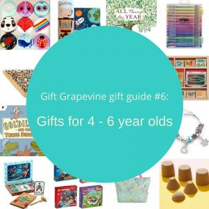 Gift Grapevine gift guide - Gifts for 4 - 6 year olds