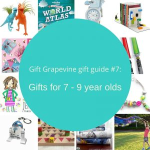 Gift Grapevine gift guide - Gifts for 7 - 9 year olds