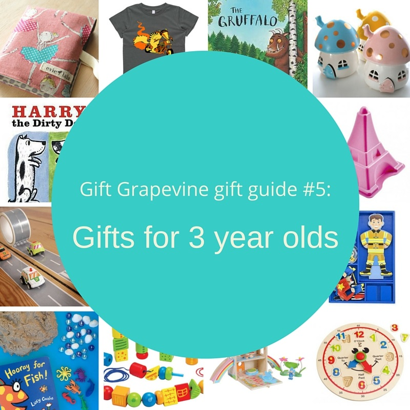Gift Grapevine gift guide # 5 – Gifts for 3 year olds