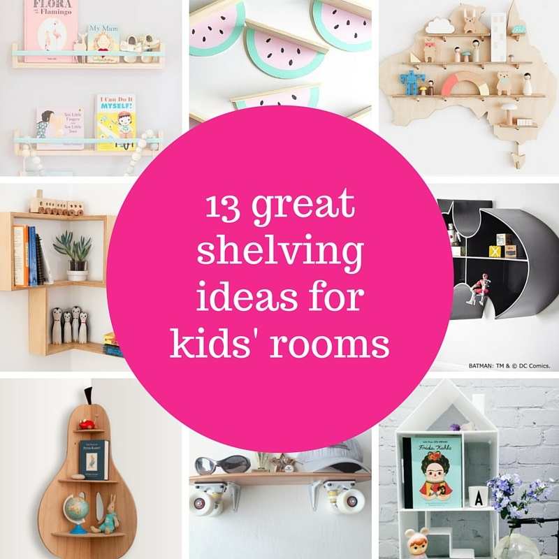 13 great shelving ideas for kids' rooms