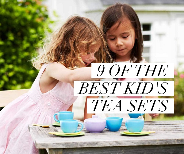 9 of the best kid's tea sets