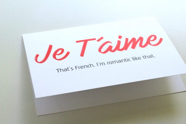 funny Valentine's Day cards - je t'aime