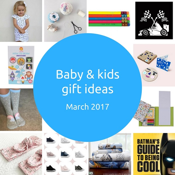 favourite baby and kids gift ideas - march 2017 - gift grapevine