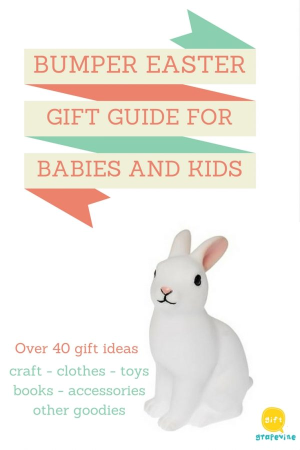 baby and kids Easter gift guide - Gift Grapevine