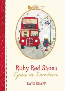 Four to six year old gift ideas - Ruby Red Shoes Goes to London