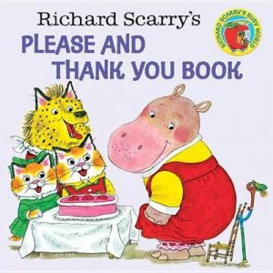 Three year old gift ideas - Richard Scarry Please and Thank You Book