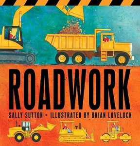 Two year old gift ideas - roadwork sally sutton